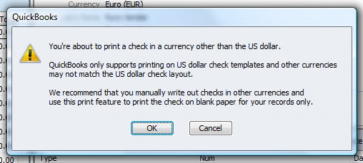 QuickBooks Premier 2009 Multicurrency Print Warning
